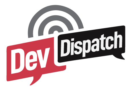 Dev Dispatch